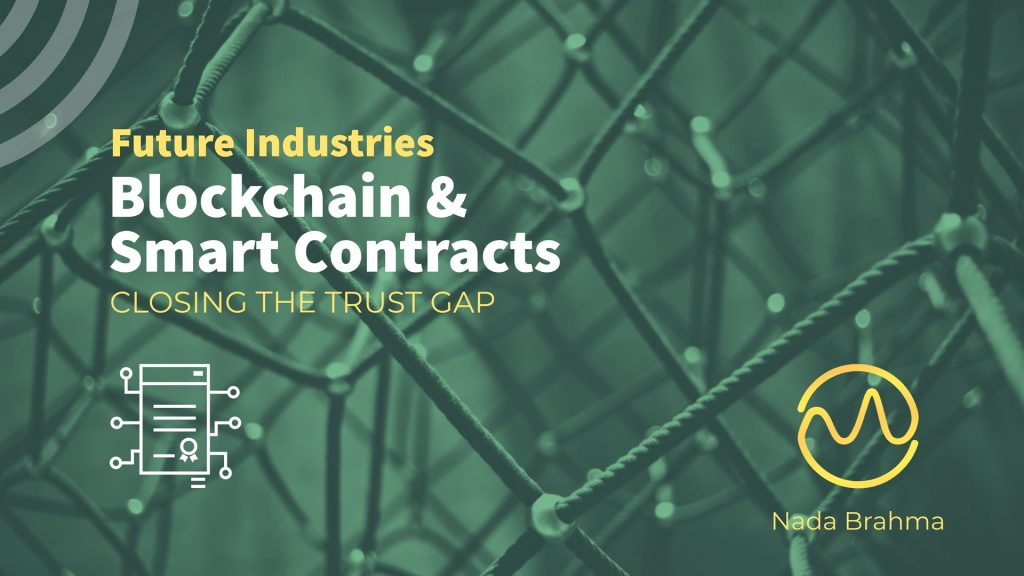 How Blockchain and Smart Contracts Will Change the Future