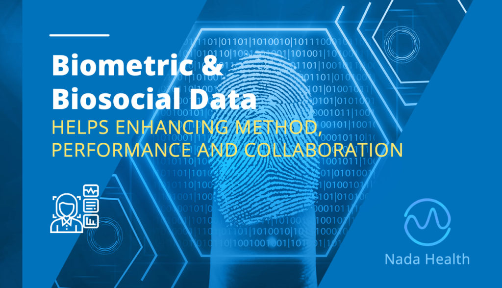 Biometric & Biosocial Data