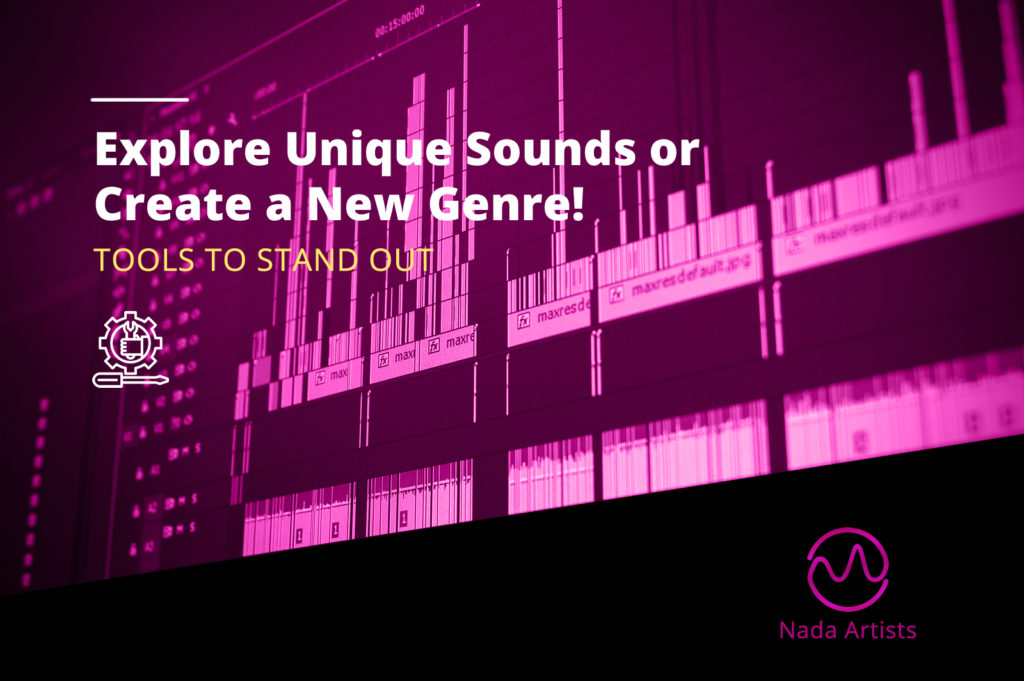 Stand Out - Explore Unique Sounds or Create a New Genre!